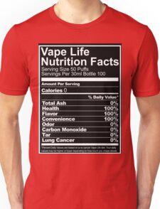 Vape Life Nutrition Facts Unisex T-Shirt