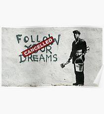Banksy dreams Poster