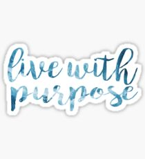 LIVE WITH PURPOSE 3 Sticker