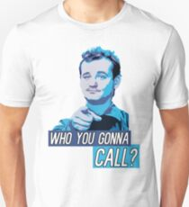 Who You Gonna Call? Ghostbusters! Unisex T-Shirt