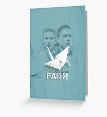 Prison Break - Michael and Linc Faith Greeting Card