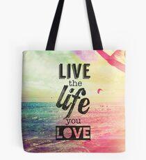 Live Life Love Tote Bag
