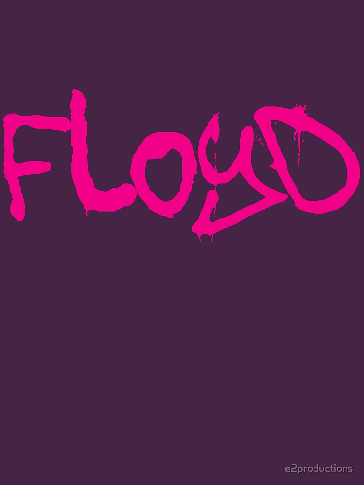 Floyd by e2productions