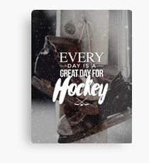 A Great Day for Hockey Metal Print