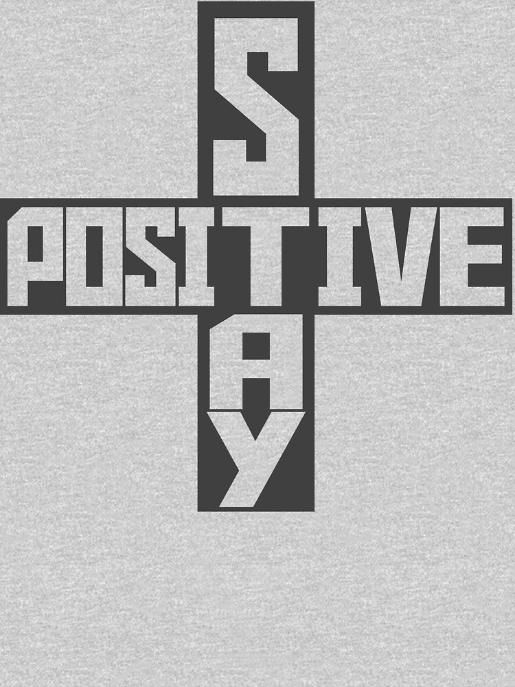 Stay Positive by RobABank
