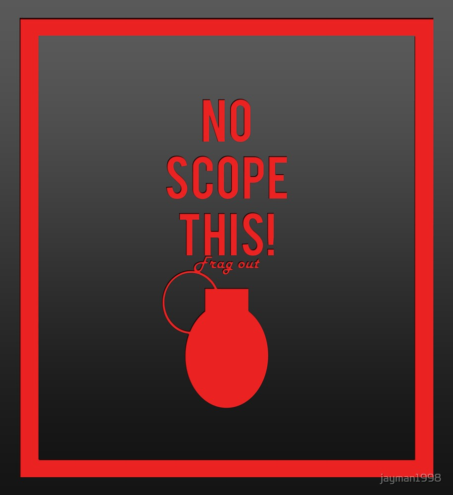 """""""No scope this!"""" design in red by jayman1998"""