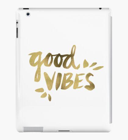 Good Vibes - Gold Ink iPad Case/Skin