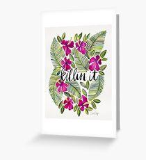 Tarjeta de felicitación Killin 'It - Rosa tropical
