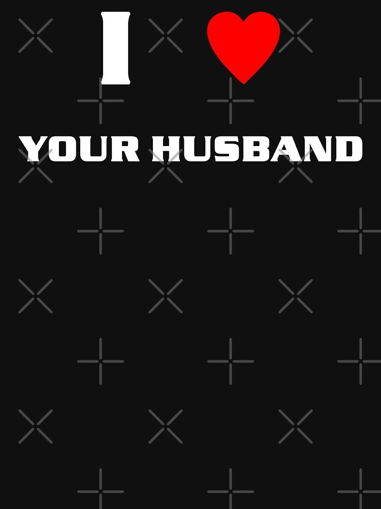 I Heart Your Husband (wht) by kayve
