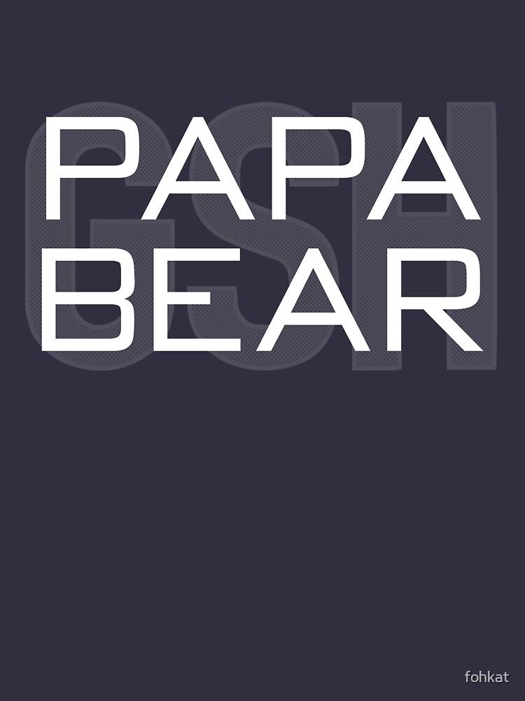 Papa Bear by fohkat