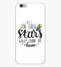 All of these stars will guide us home iPhone Case