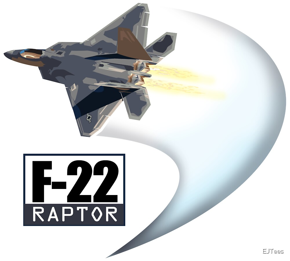 F22 Raptor by EJTees