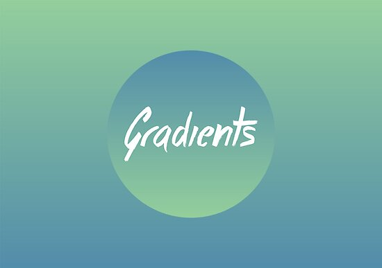 Gradients by BlueBlackBeige