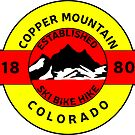 COPPER MOUNTAIN COLORADO SKI BIKE HIKE MOUNTAINS ESTABLISHED 1880 by MyHandmadeSigns
