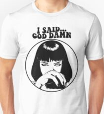 Pulp Fiction - Mia Wallace - God Damn T-Shirt