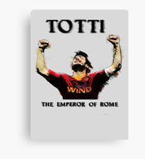Totti - Emperor of Rome Canvas Print