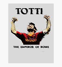 Totti - Emperor of Rome Photographic Print