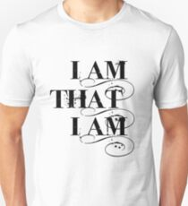 I Am That I Am - BLACK Unisex T-Shirt