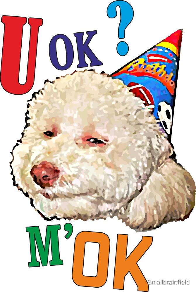 U Ok? by Smallbrainfield
