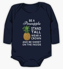 Be A Pineapple One Piece - Long Sleeve