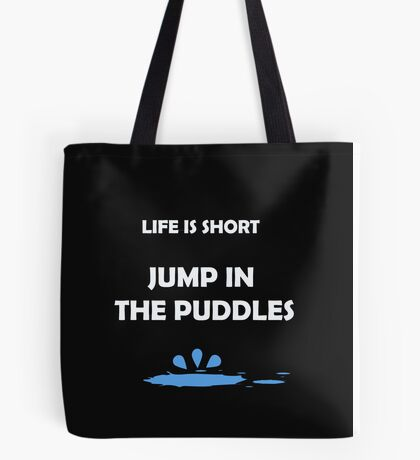 Jump In the Puddles Tote Bag