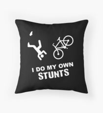 I Do My Own Stunts Cycling - Funny Bike Throw Pillow