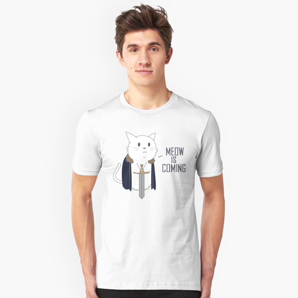 Meow Is Coming Unisex T-Shirt Front