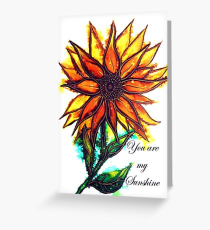 'You are my Sunshine' - Sunflower Greeting Card