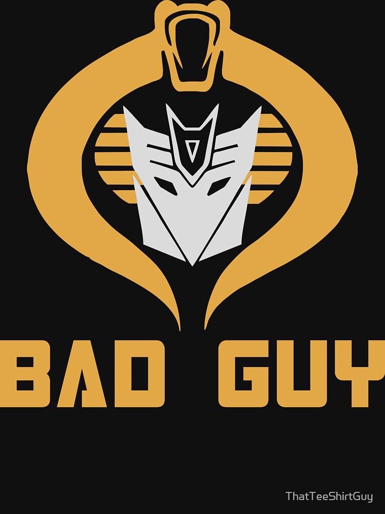 Bad Guy by ThatTeeShirtGuy