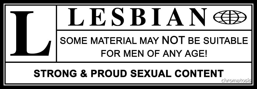 lesbian warning label by chromatosis