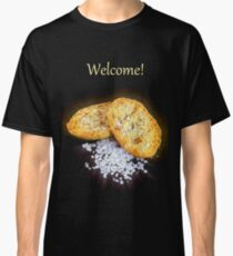 Welcome! Classic T-Shirt