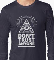 Don't Trust Anyone Long Sleeve T-Shirt