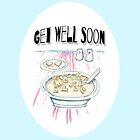 Get Well Soon  by Michelle Walker