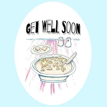 Get Well Soon  by muffy79
