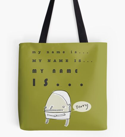 Hi, My Name Is.... Terry Tote Bag
