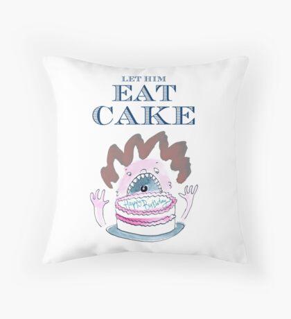 Let Him Eat Cake Birthday Card Throw Pillow