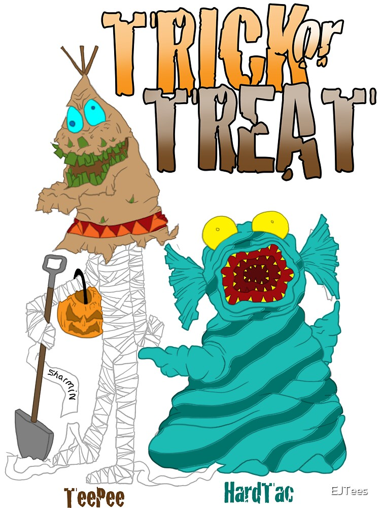 Trick or Treat by EJTees