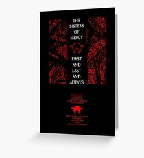 The Sisters Of Mercy - The Worlds End - First and Last and Always Greeting Card