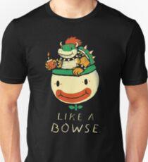 like a bowse T-Shirt