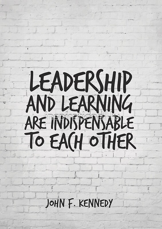 """""""leadership learning are indespensible to Leadership and learning are indispensable to each other  we've developed a  large range of leadership workshops and programmes, which can help you and."""