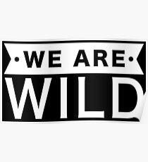 Wir sind wild Poster