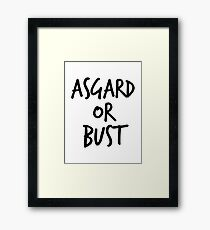 Asgard or Bust Framed Print
