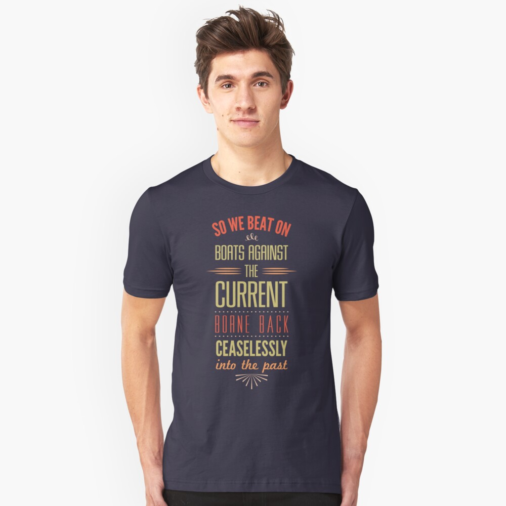 Boats Against the Current Unisex T-Shirt Front
