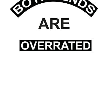 Boyfriends are overrated by G-Design