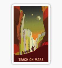 Mars - Teach on Mars Sticker
