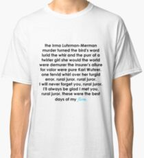 Rural Juror Lyrics Classic T-Shirt