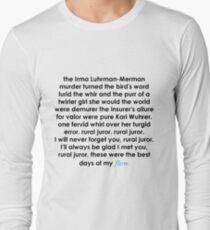 Rural Juror Lyrics Long Sleeve T-Shirt