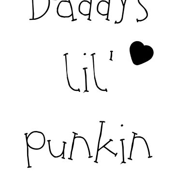 Daddy's Lil' Punkin by soyouresaying