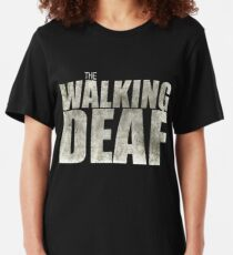 The Walking Deaf Slim Fit T-Shirt