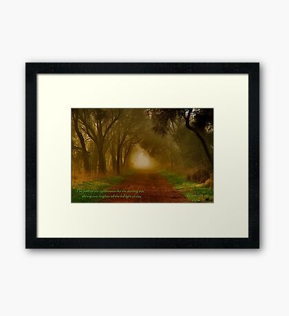 """""""The Path Of The Righteous"""" Framed Print"""